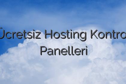 Ücretsiz Hosting Kontrol Panelleri